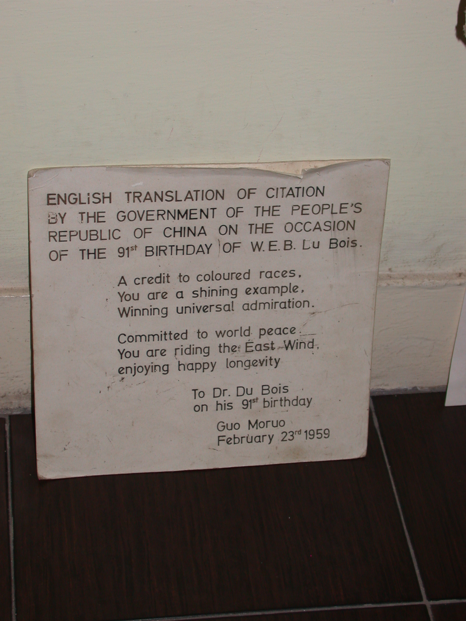 Translation of Peoples Republic of China Citation for WEB Dubois 91st Birthday, WEB DuBois Memorial Centre for Pan African Culture, Accra, Ghana