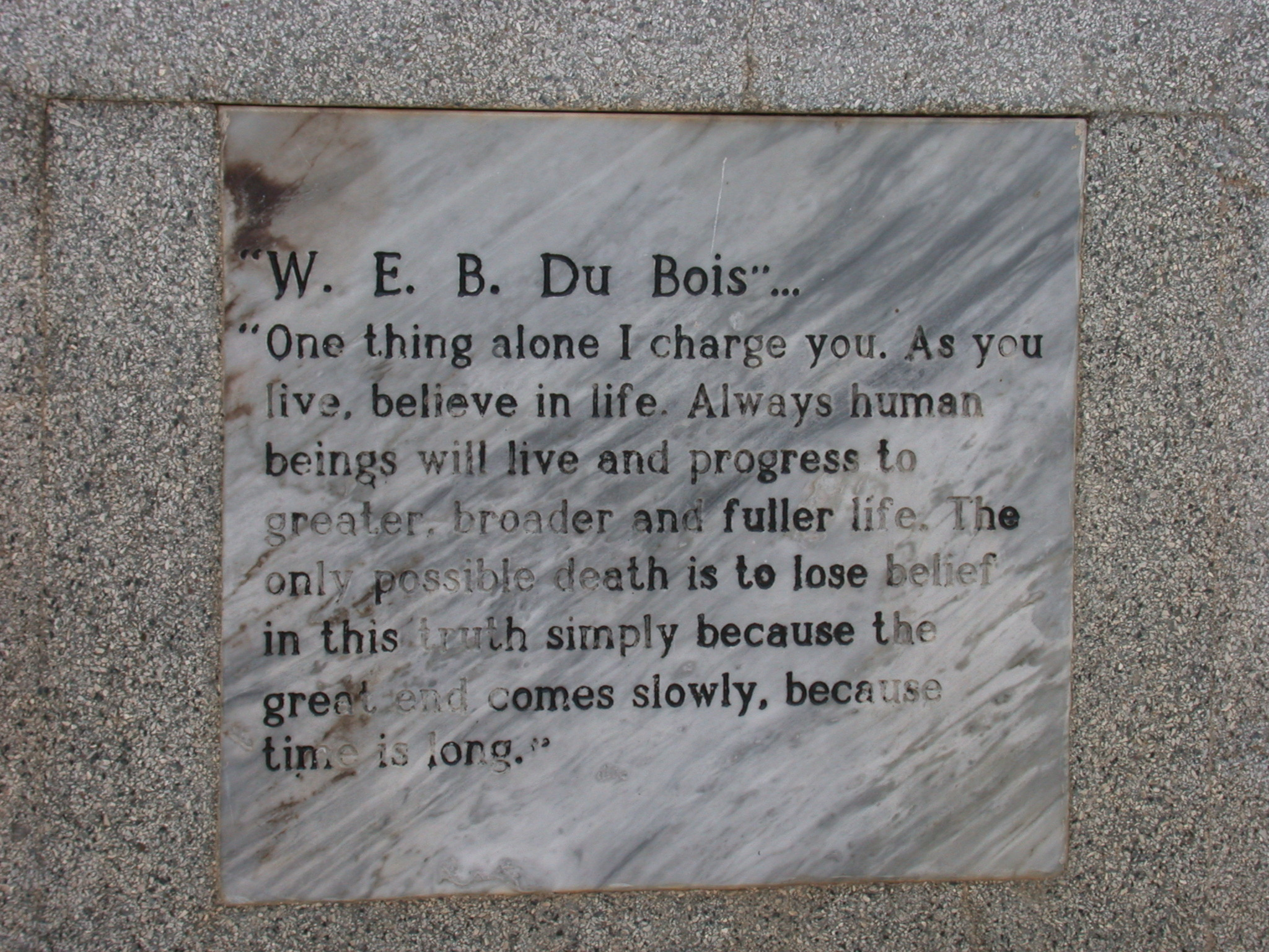 As You Live Believe in Life Quote on WEB DuBois Tomb, WEB DuBois Memorial Centre for Pan African Culture, Accra, Ghana