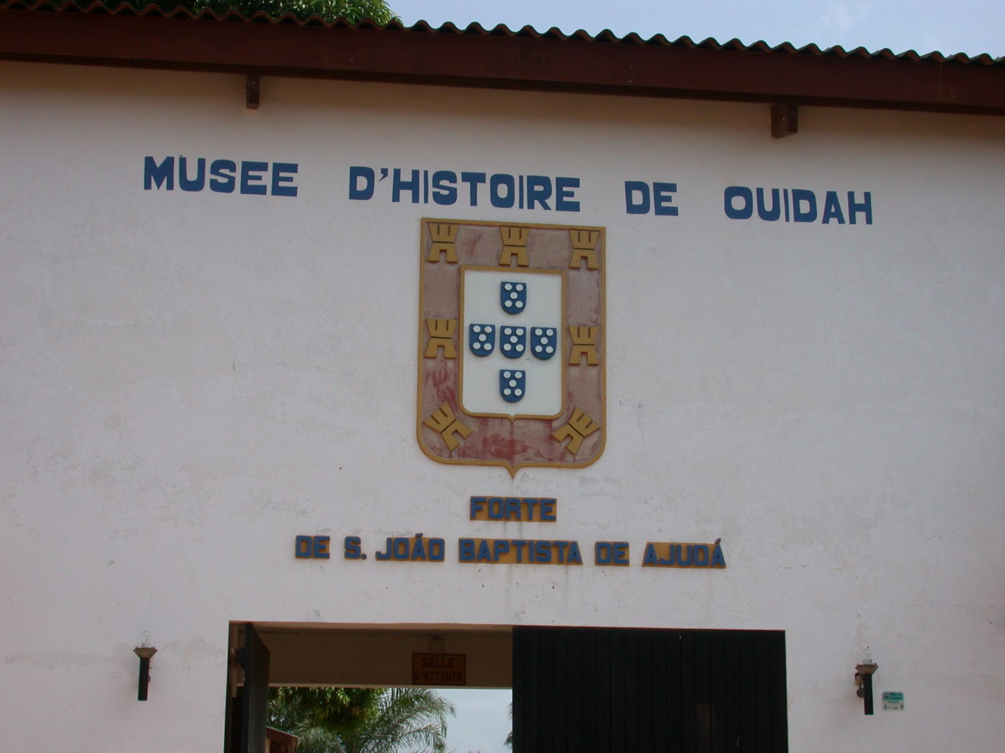 Entrance Sign for Ouidah History Museum, Musée d Histoire de Ouidah