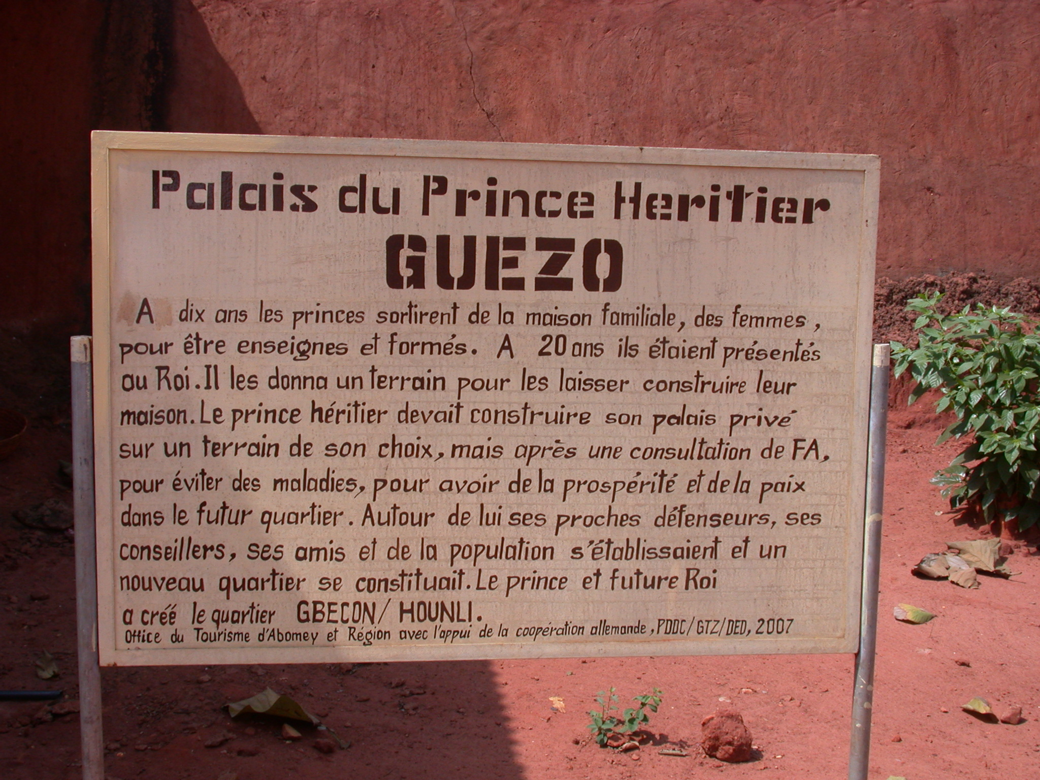 Sign for Palce of Crown Prince Guezo, Abomey, Benin