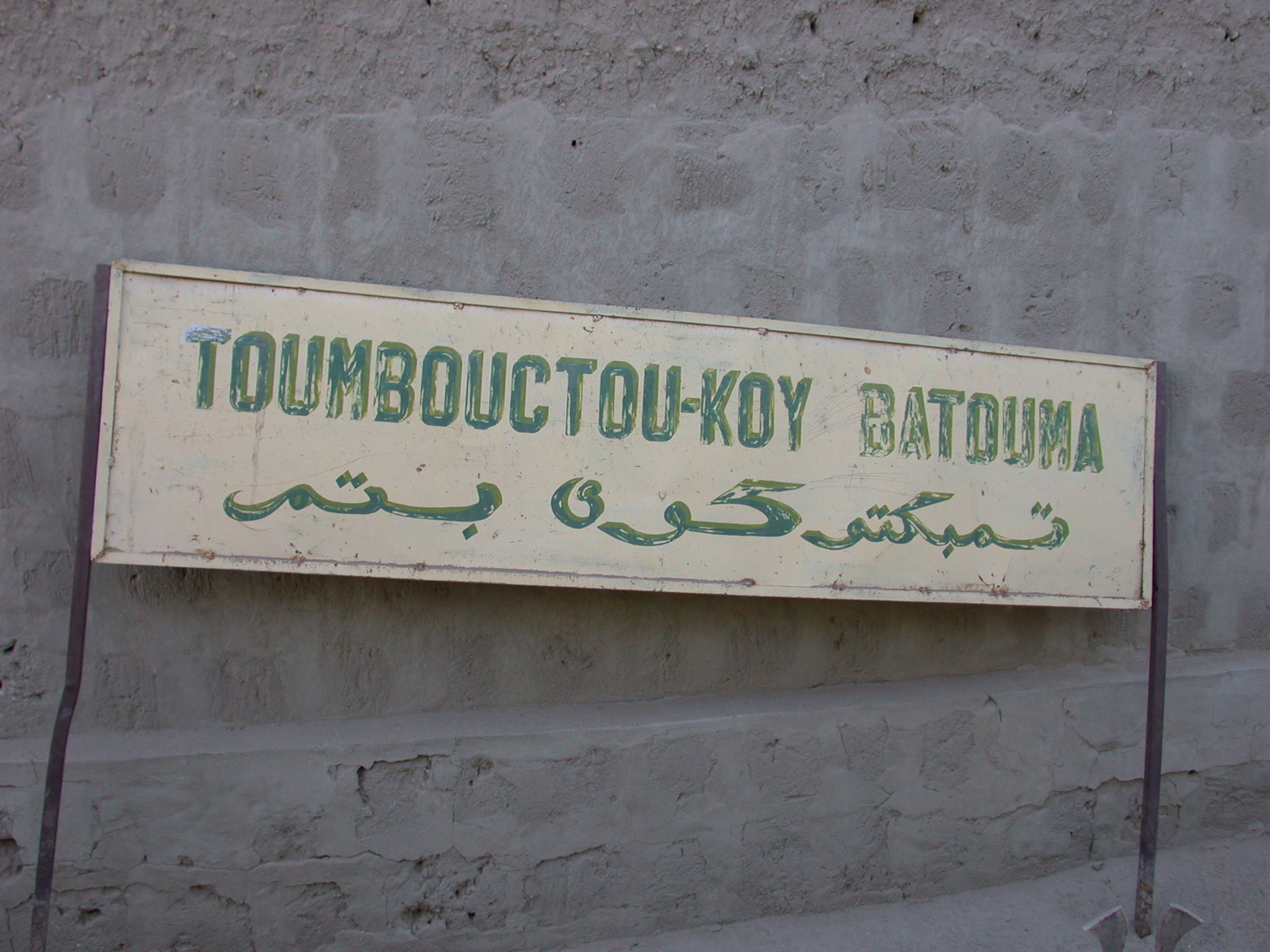 Toumboutou-Koy Batouma Sign at Reputed Site of Well of Boctou, Timbuktu, Mali
