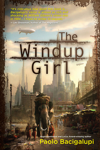 Cover of &quot;The Windup Girl&quot;
